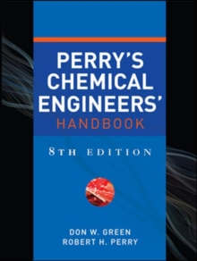 Perry's Chemical Engineers' Handbook, Eighth Edition, Hardback Book