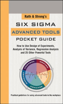Rath & Strong's Six Sigma Advanced Tools Pocket Guide, Spiral bound Book