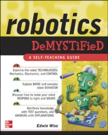 Robotics Demystified, Paperback / softback Book
