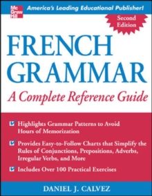 French Grammar: A Complete Reference Guide, Paperback Book