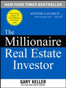 The Millionaire Real Estate Investor, Paperback Book