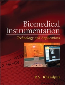 Biomedical Instrumentation: Technology and Applications, Hardback Book