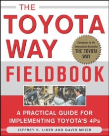 The Toyota Way Fieldbook, Paperback Book