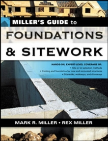 Miller's Guide to Foundations and Sitework, Paperback / softback Book