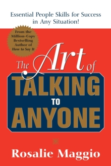 The Art of Talking to Anyone: Essential People Skills for Success in Any Situation, Paperback / softback Book
