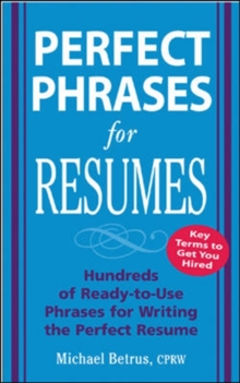 Perfect Phrases for Resumes, Paperback / softback Book