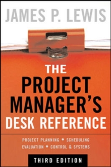 The Project Manager's Desk Reference, Hardback Book