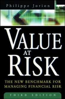 Value at Risk, 3rd Ed. : The New Benchmark for Managing Financial Risk, Hardback Book