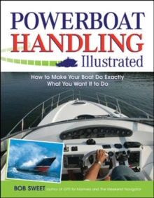 Powerboat Handling Illustrated, Paperback / softback Book