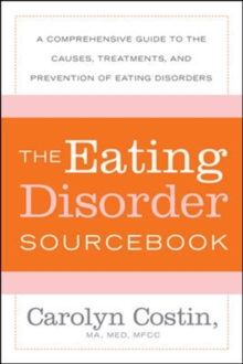 The Eating Disorders Sourcebook, Paperback / softback Book