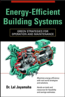 Energy-Efficient Building Systems : Green Strategies for Operation and Maintenance, Hardback Book