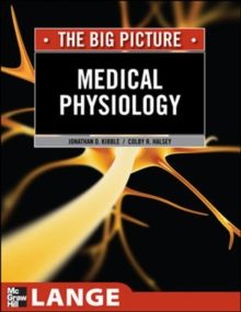 Medical Physiology: The Big Picture, Paperback / softback Book
