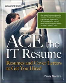 ACE the IT Resume, Paperback / softback Book