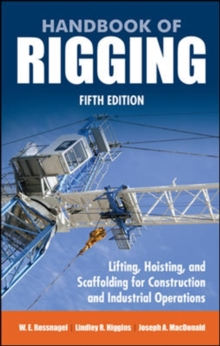 Handbook of Rigging : For Construction and Industrial Operations, Hardback Book