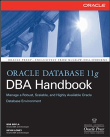 Oracle Database 11g DBA Handbook, Paperback / softback Book