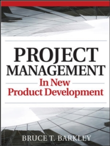 Project Management in New Product Development, Paperback / softback Book