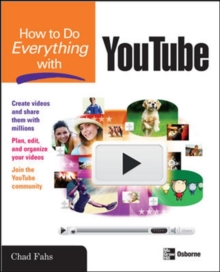 How to Do Everything with YouTube, Paperback / softback Book