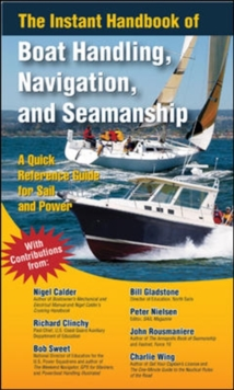 The Instant Handbook of Boat Handling, Navigation, and Seamanship, Paperback / softback Book