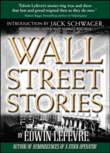 Wall Street Stories: Introduction by Jack Schwager, Hardback Book