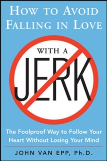 How to Avoid Falling in Love with a Jerk, Paperback / softback Book