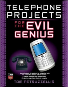 Telephone Projects for the Evil Genius, Paperback / softback Book