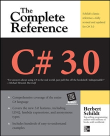 C# 3.0 THE COMPLETE REFERENCE 3/E, Paperback / softback Book