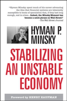 Stabilizing an Unstable Economy, Hardback Book