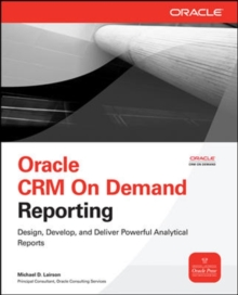 Oracle CRM On Demand Reporting, Paperback / softback Book