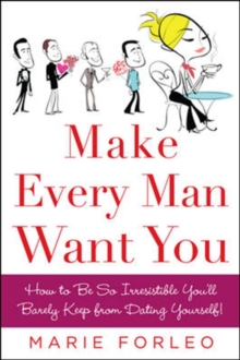 Make Every Man Want You : or Make Yours Want You More), Paperback Book