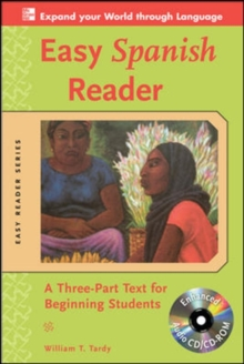 Easy Spanish Reader w/CD-ROM : A Three-Part Text for Beginning Students, Book Book