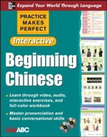 Practice Makes Perfect: Beginning Chinese with CD-ROMs, Interactive Edition, Book Book