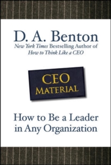 CEO Material: How to Be a Leader in Any Organization, Hardback Book