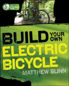 Build Your Own Electric Bicycle, Paperback / softback Book
