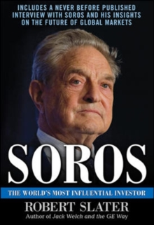 Soros: The Life, Ideas, and Impact of the World's Most Influential Investor, Hardback Book