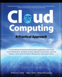 Cloud Computing, A Practical Approach, Paperback / softback Book