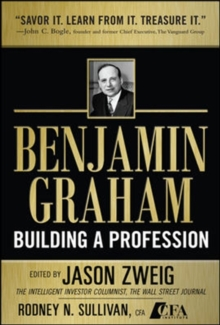Benjamin Graham, Building a Profession: The Early Writings of the Father of Security Analysis, Hardback Book