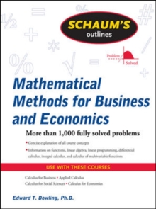 Schaum's Outline of Mathematical Methods for Business and Economics, Paperback / softback Book