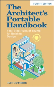 The Architect's Portable Handbook: First-Step Rules of Thumb for Building Design, Paperback / softback Book