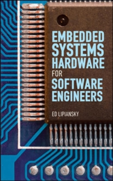 Embedded Systems Hardware for Software Engineers, Hardback Book