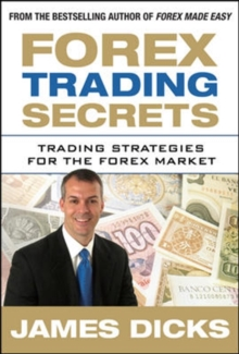 Forex Trading Secrets: Trading Strategies for the Forex Market, Hardback Book