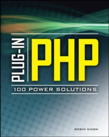 Plug-In PHP: 100 Power Solutions, Paperback / softback Book