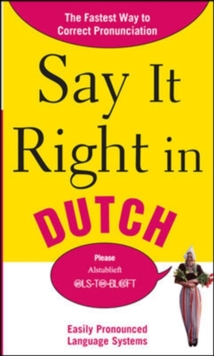 Say It Right in Dutch, Paperback / softback Book