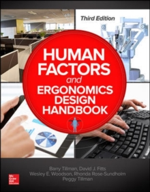 Human Factors and Ergonomics Design Handbook, Third Edition, Hardback Book