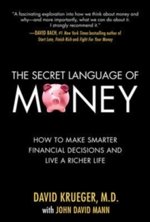 The Secret Language of Money: How to Make Smarter Financial Decisions and Live a Richer Life, EPUB eBook
