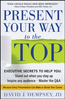 Present Your Way to the Top, Hardback Book