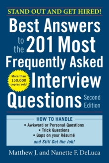 Best Answers to the 201 Most Frequently Asked Interview Questions, Second Edition, Paperback / softback Book