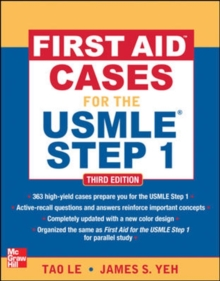 First Aid Cases for the USMLE Step 1, Third Edition, Paperback / softback Book