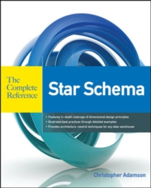 Star Schema The Complete Reference, Paperback / softback Book