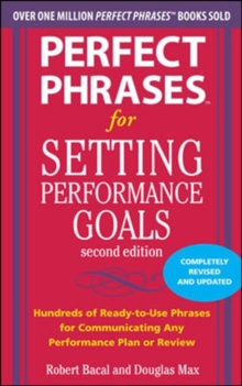 Perfect Phrases for Setting Performance Goals, Second Edition, Paperback / softback Book