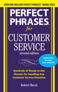 Perfect Phrases for Customer Service, Second Edition, Paperback Book